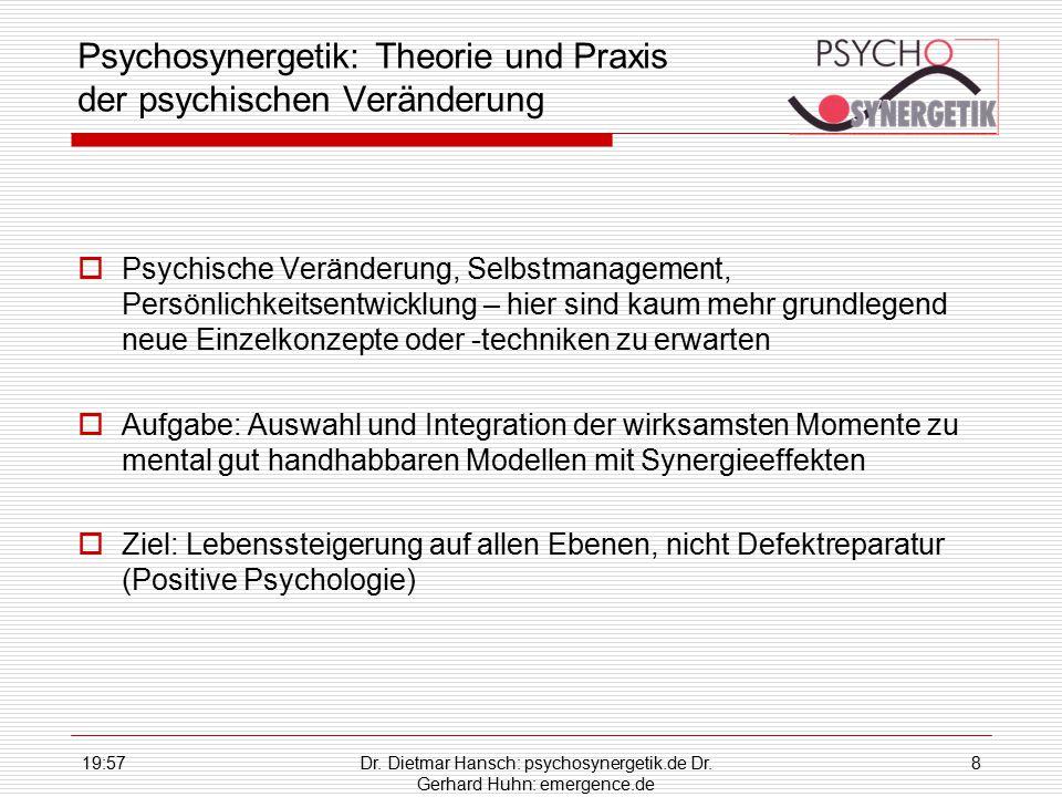Psychosynergetik: Theorie und Praxis der psychischen Veränderung