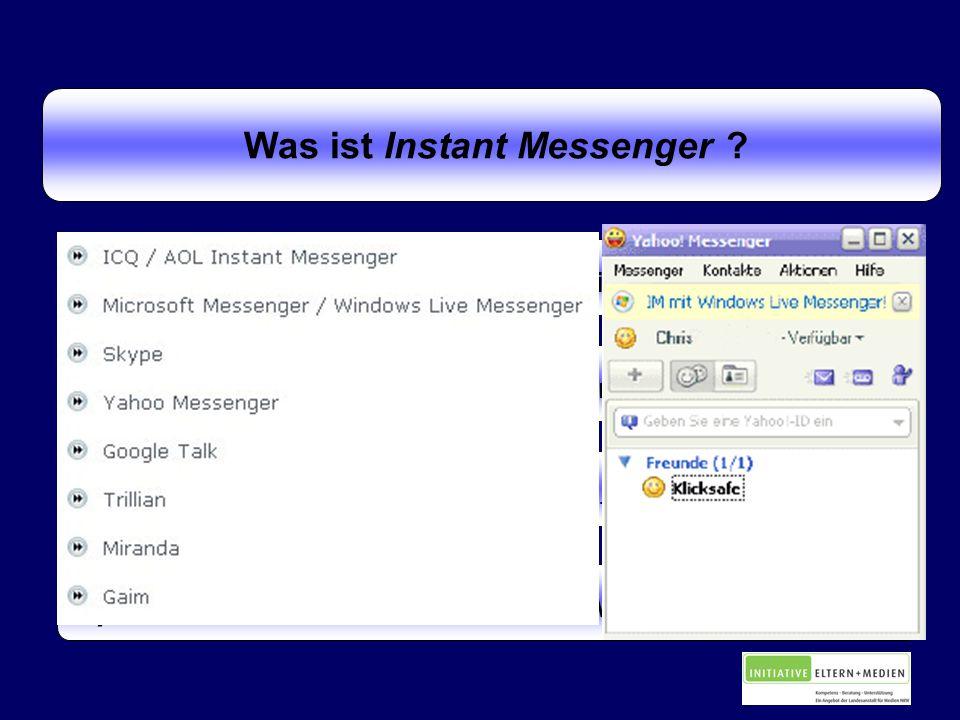 Was ist Instant Messenger