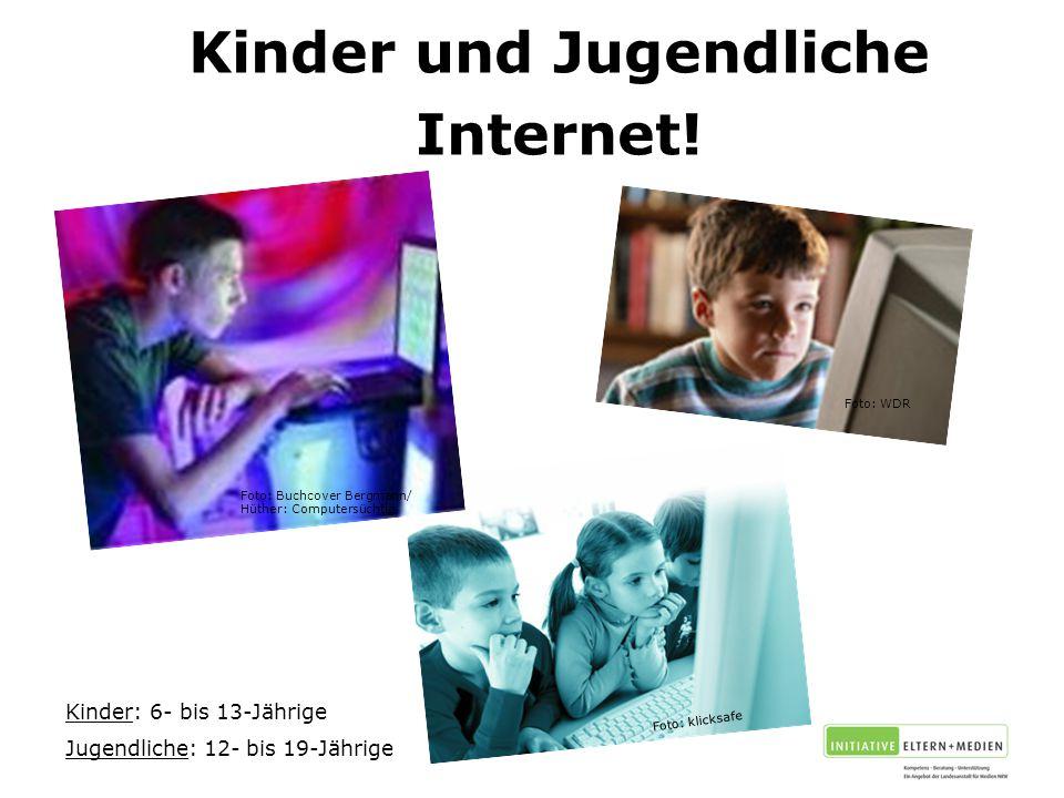Kinder und Jugendliche Internet!