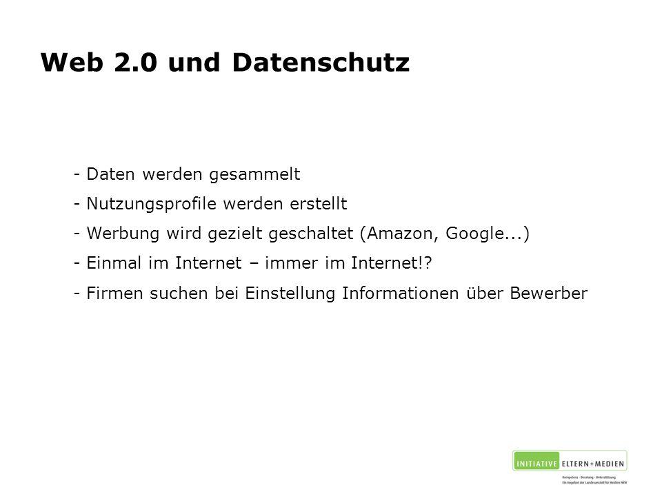 Web 2.0 und Datenschutz Daten werden gesammelt
