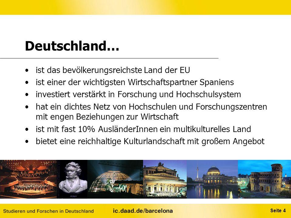 Deutschland… ist das bevölkerungsreichste Land der EU