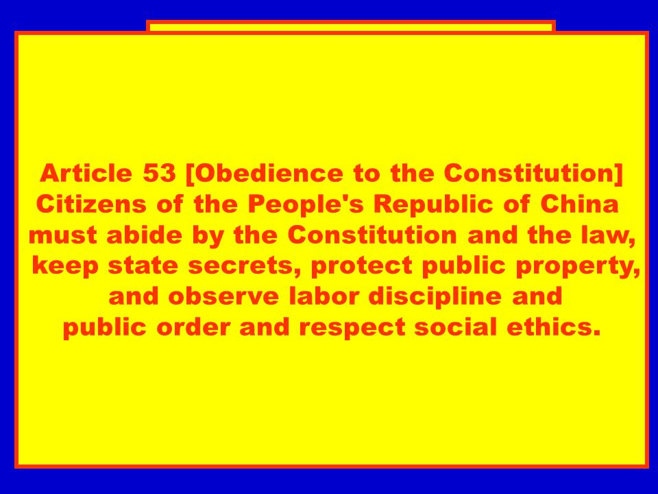 Article 53 [Obedience to the Constitution]