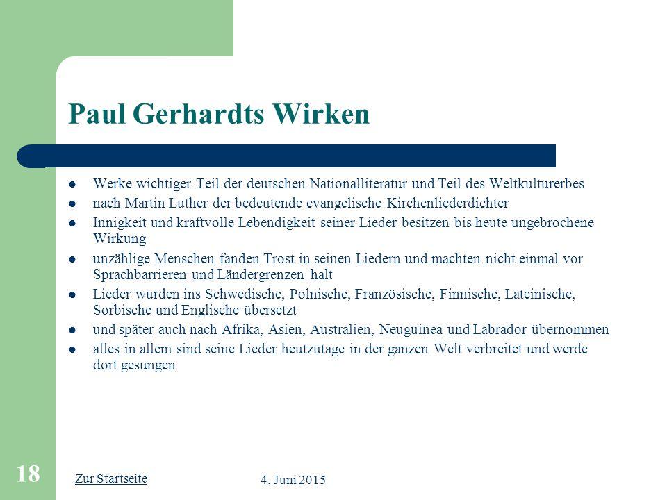 Paul Gerhardts Wirken Werke wichtiger Teil der deutschen Nationalliteratur und Teil des Weltkulturerbes.