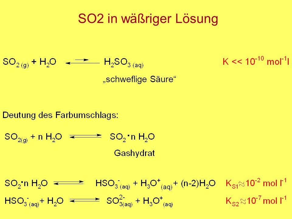 """SO2 in wäßriger Lösung """"schweflige Säure"""