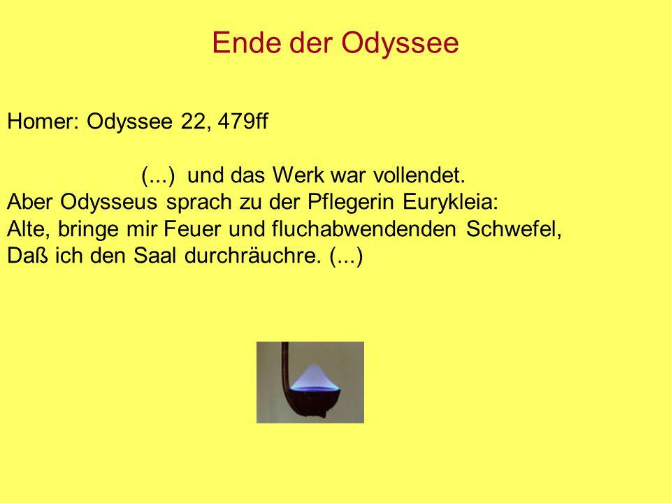 Ende der Odyssee Homer: Odyssee 22, 479ff