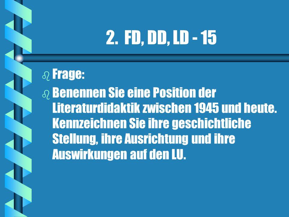 2. FD, DD, LD - 15 Frage: