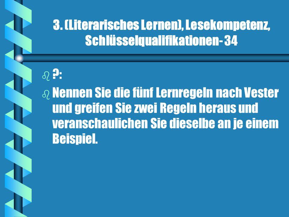 3. (Literarisches Lernen), Lesekompetenz, Schlüsselqualifikationen- 34