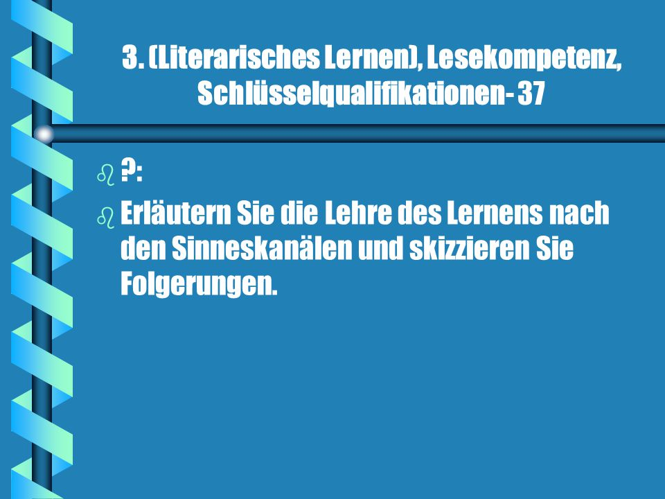3. (Literarisches Lernen), Lesekompetenz, Schlüsselqualifikationen- 37