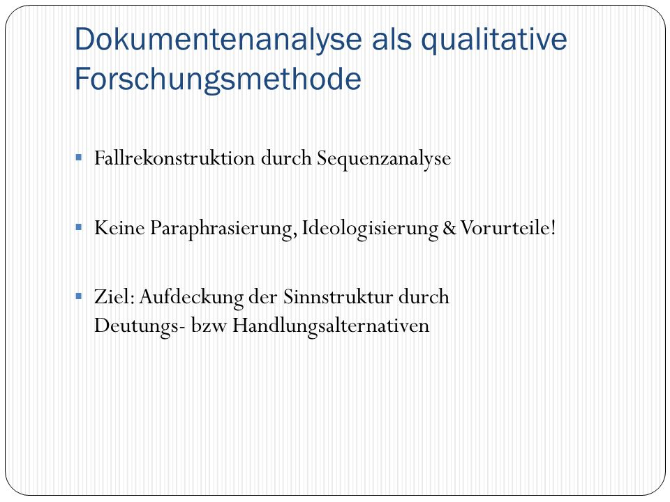 Dokumentenanalyse als qualitative Forschungsmethode