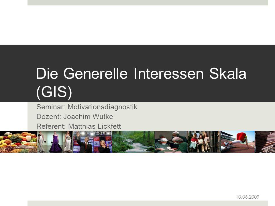 Die Generelle Interessen Skala (GIS)