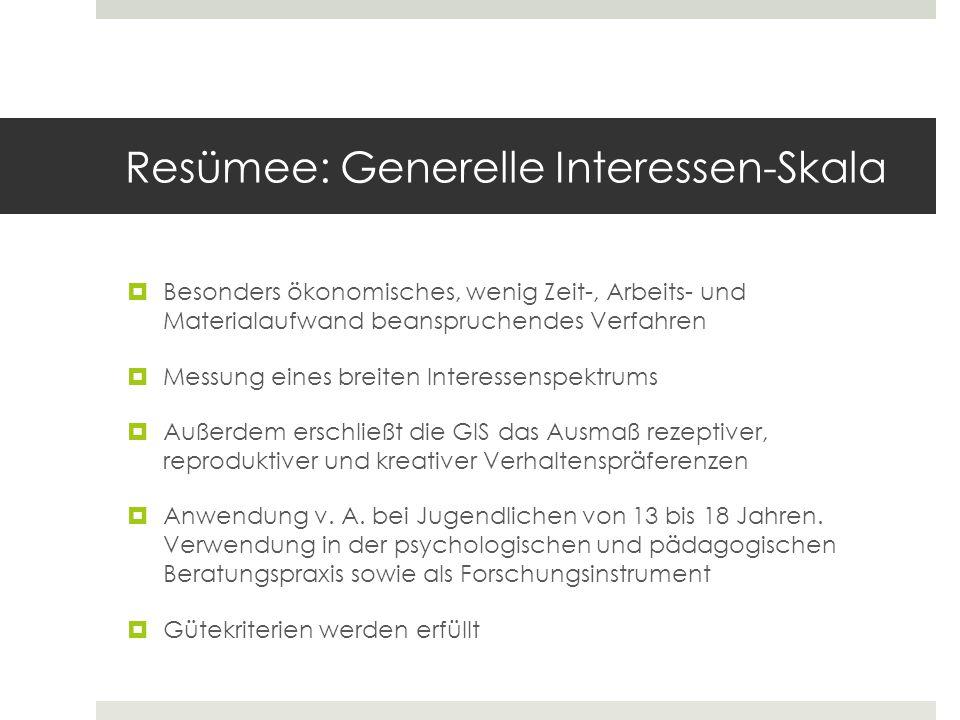 Resümee: Generelle Interessen-Skala