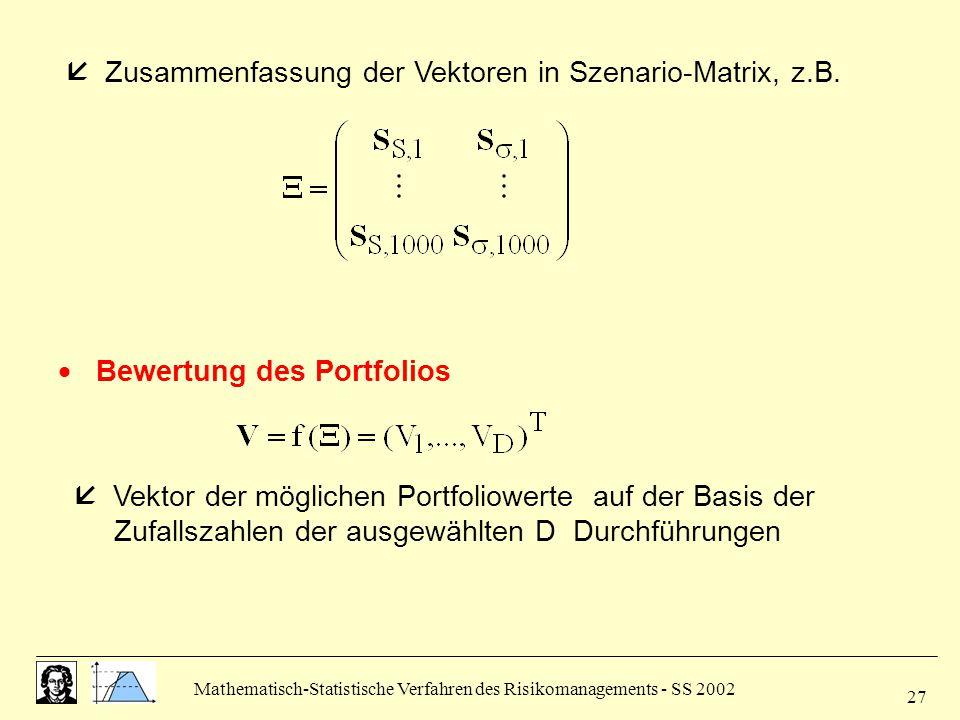  Zusammenfassung der Vektoren in Szenario-Matrix, z.B.
