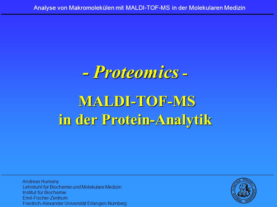 - Proteomics - MALDI-TOF-MS in der Protein-Analytik