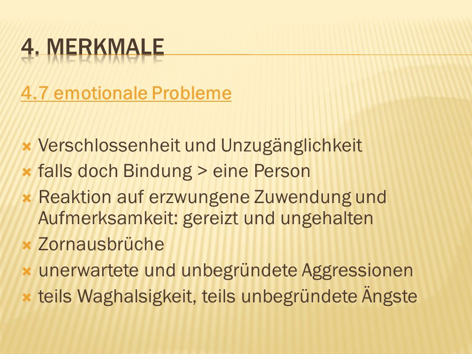 4. merkmale 4.7 emotionale Probleme