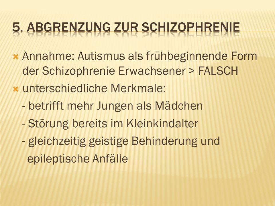 5. Abgrenzung zur schizophrenie