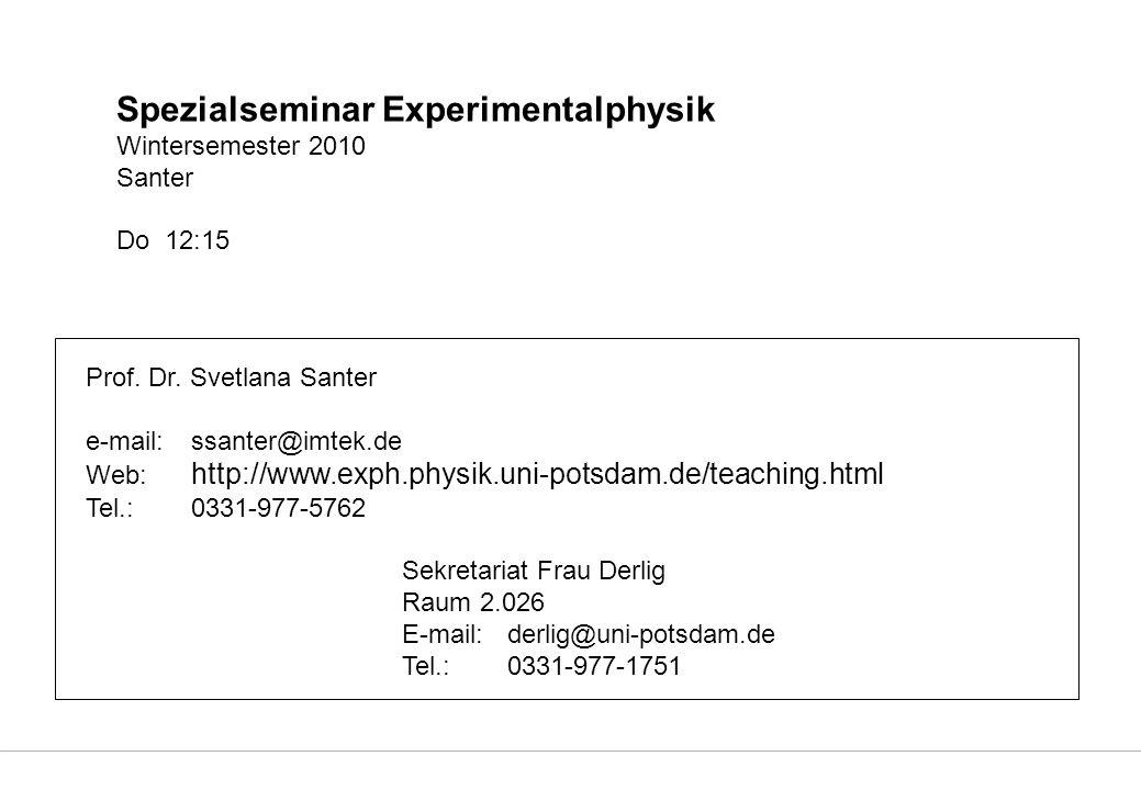 Spezialseminar Experimentalphysik