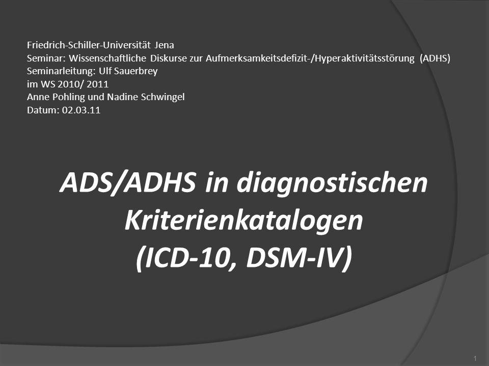 ADS/ADHS in diagnostischen Kriterienkatalogen (ICD-10, DSM-IV)