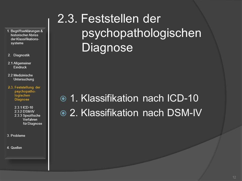 2.3. Feststellen der psychopathologischen Diagnose