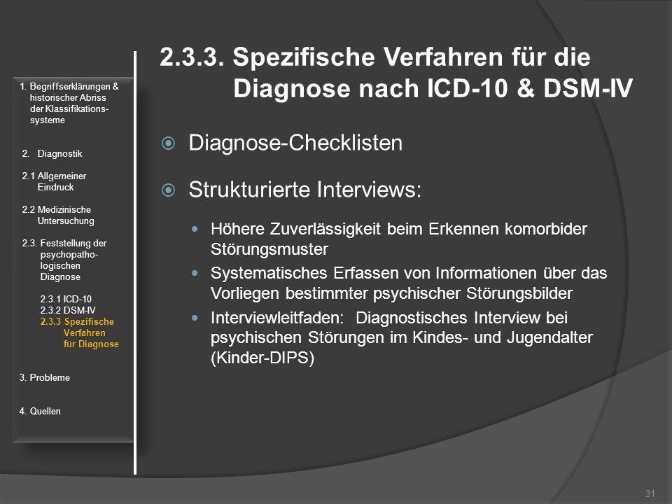 2.3.3. Spezifische Verfahren für die Diagnose nach ICD-10 & DSM-IV