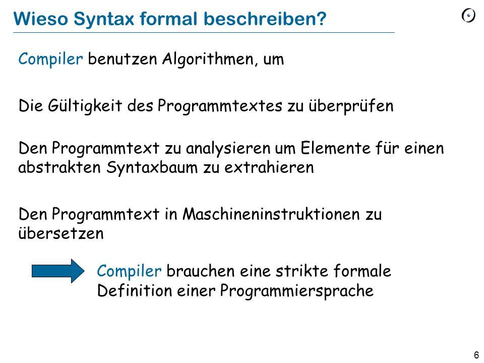 Wieso Syntax formal beschreiben