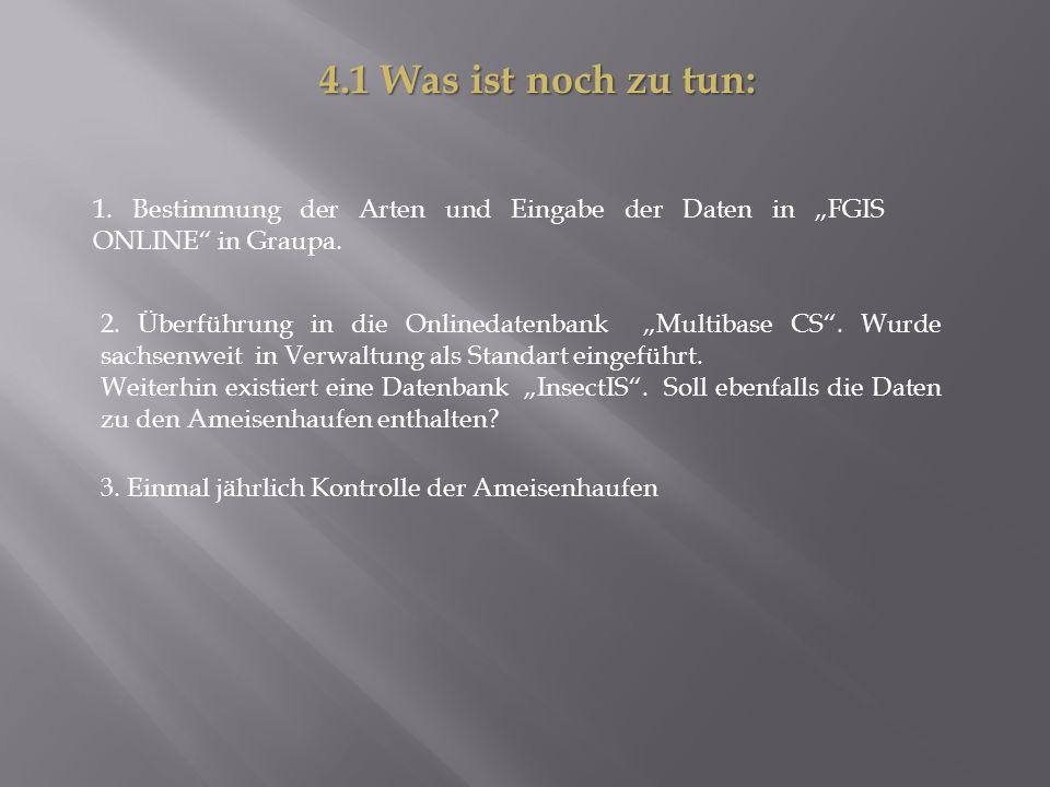 """4.1 Was ist noch zu tun: 1. Bestimmung der Arten und Eingabe der Daten in """"FGIS ONLINE in Graupa."""
