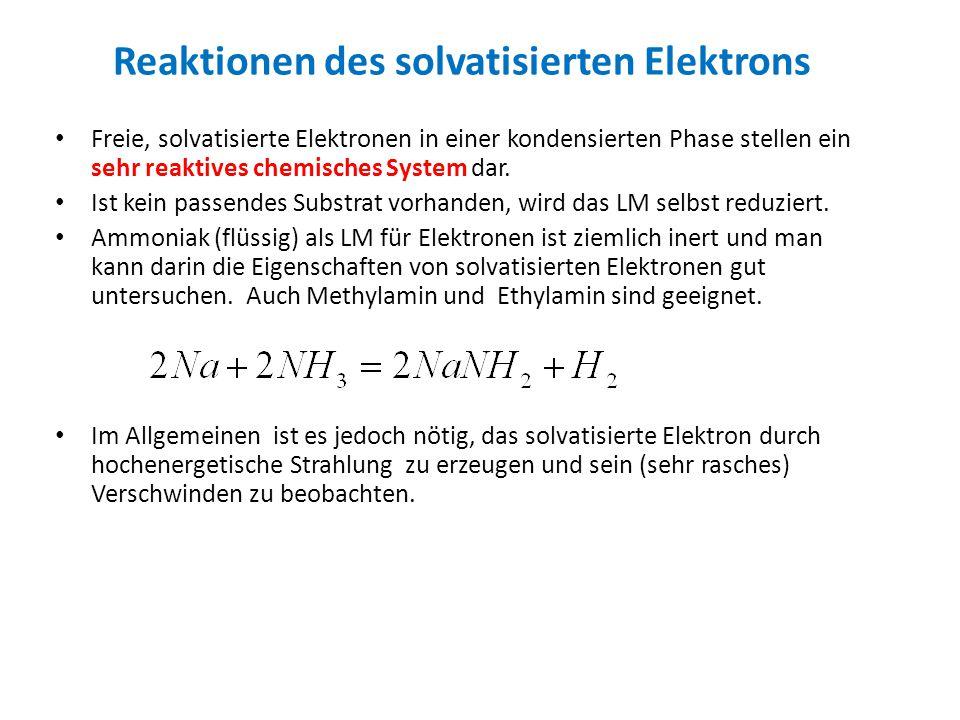 Reaktionen des solvatisierten Elektrons