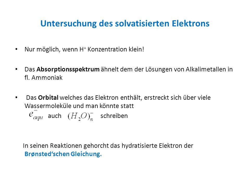 Untersuchung des solvatisierten Elektrons