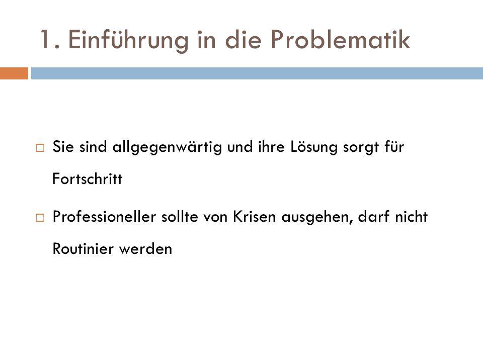 1. Einführung in die Problematik