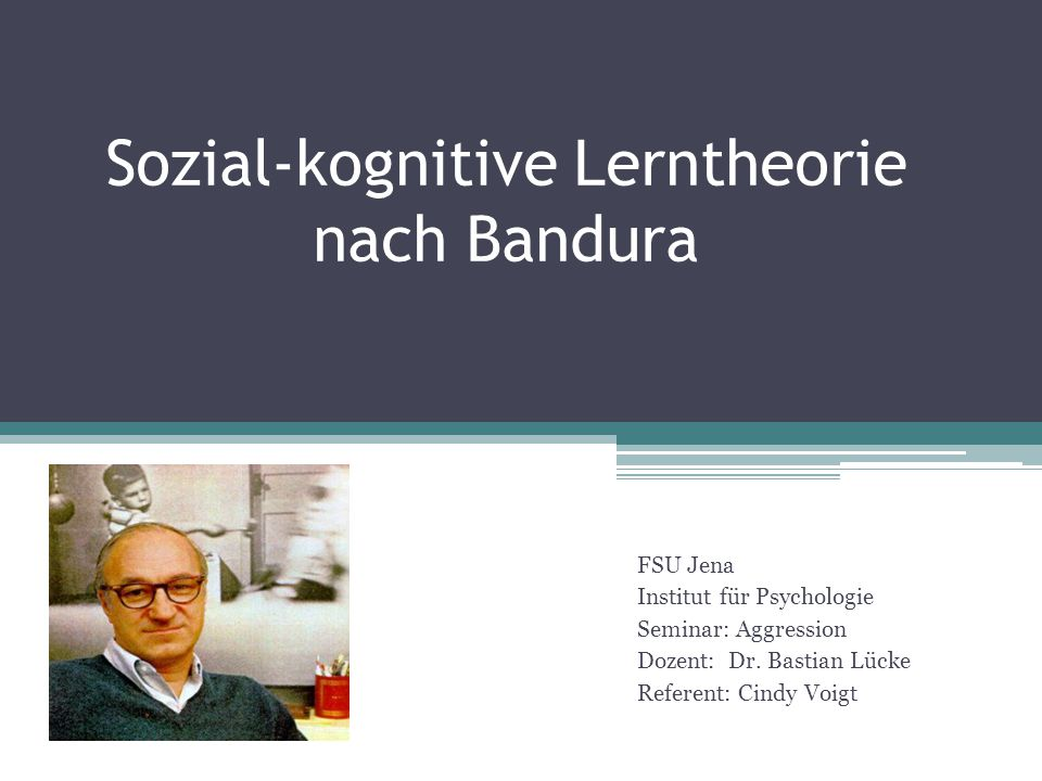 Sozial-kognitive Lerntheorie nach Bandura