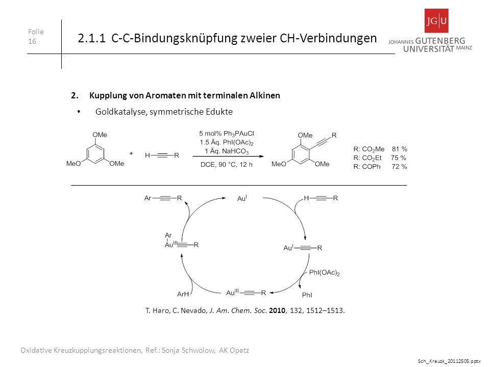 2.1.1 C-C-Bindungsknüpfung zweier CH-Verbindungen
