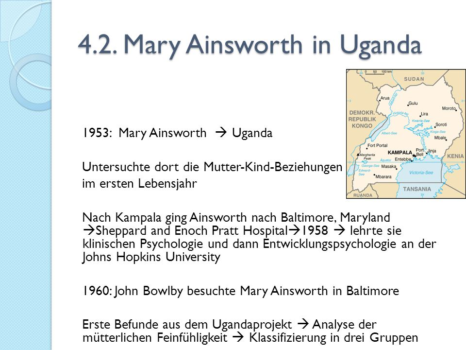 4.2. Mary Ainsworth in Uganda