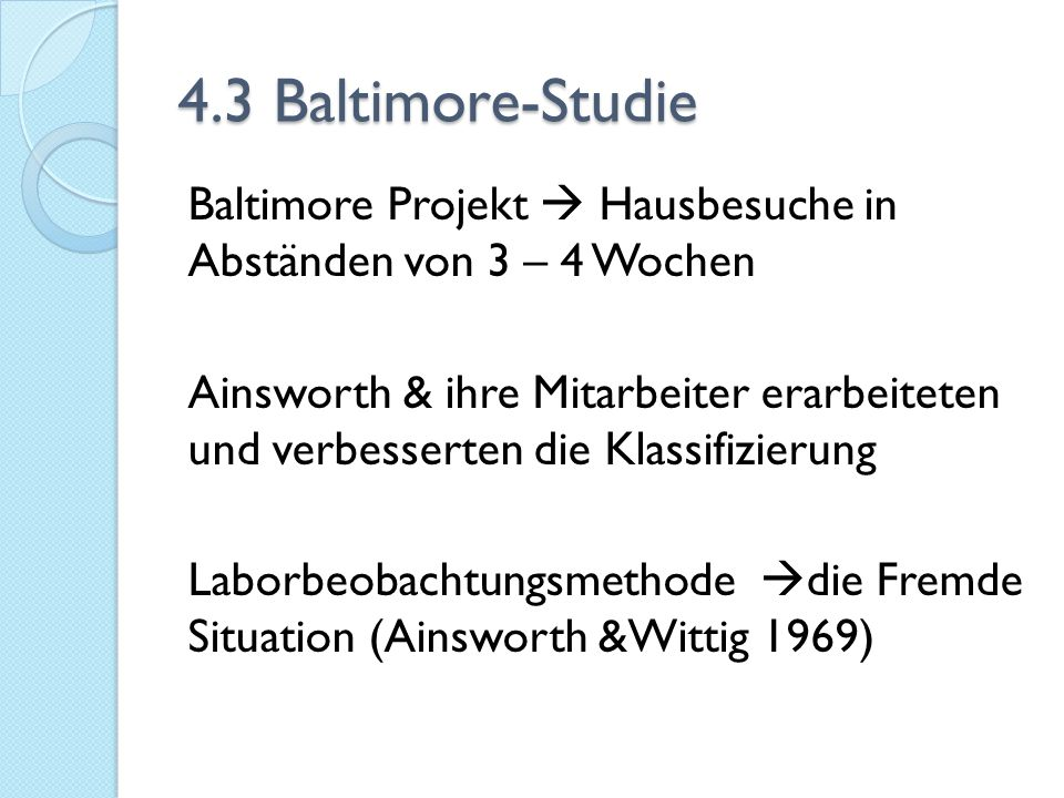 4.3 Baltimore-Studie