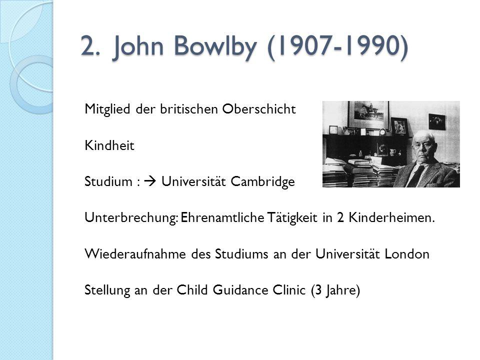 2. John Bowlby (1907-1990)