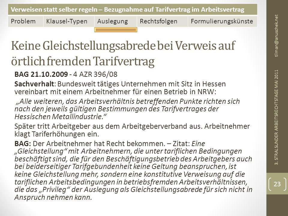 13. Mai 2011 tilman@anuschek.net. Keine Gleichstellungsabrede bei Verweis auf örtlich fremden Tarifvertrag.