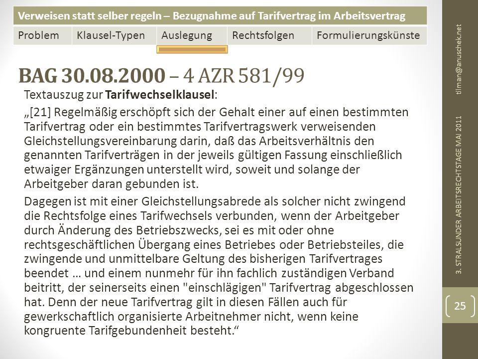 BAG 30.08.2000 – 4 AZR 581/99 Textauszug zur Tarifwechselklausel: