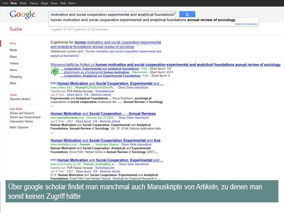 Über google scholar findet man manchmal auch Manuskripte von Artikeln, zu denen man sonst keinen Zugriff hätte