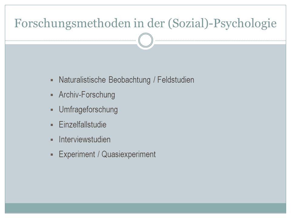 Forschungsmethoden in der (Sozial)-Psychologie