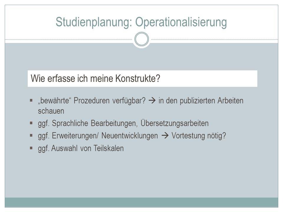 Studienplanung: Operationalisierung