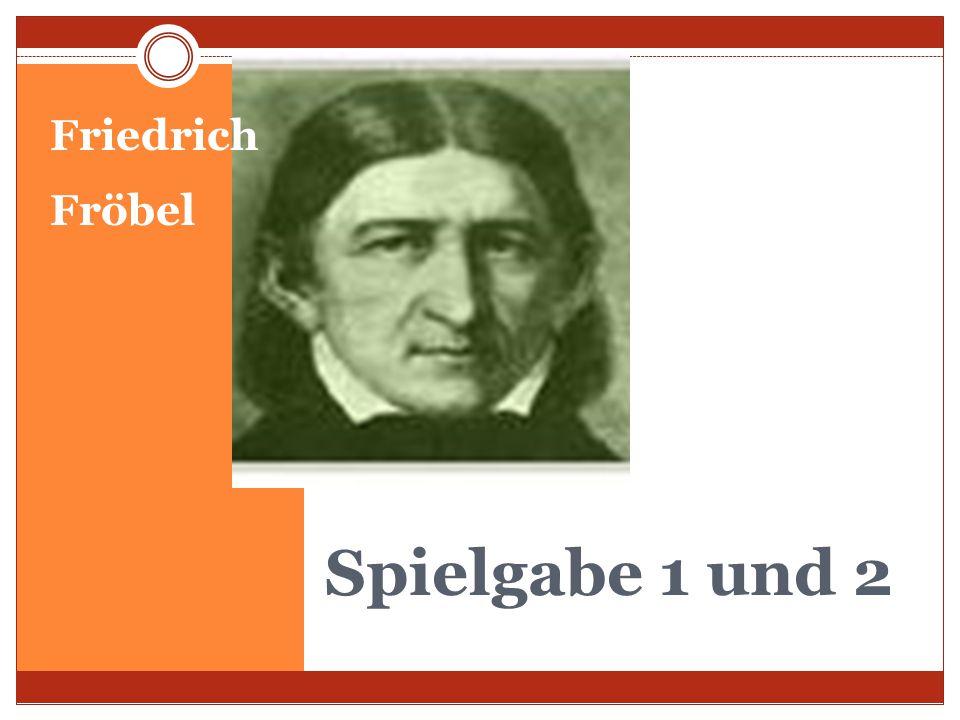 Friedrich Fröbel Spielgabe 1 und 2