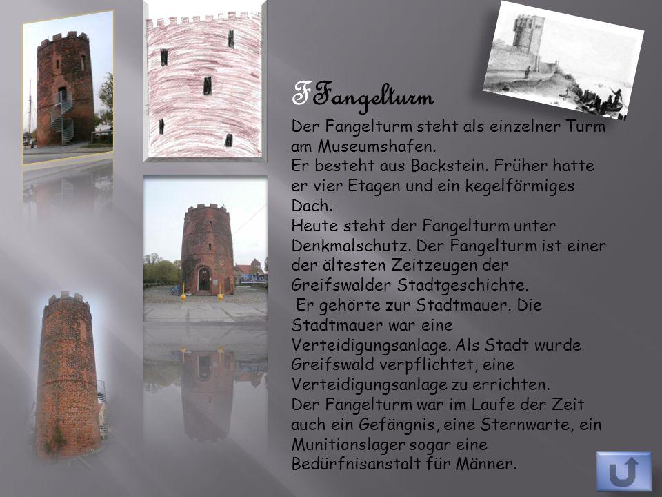 FFangelturm Der Fangelturm steht als einzelner Turm am Museumshafen.