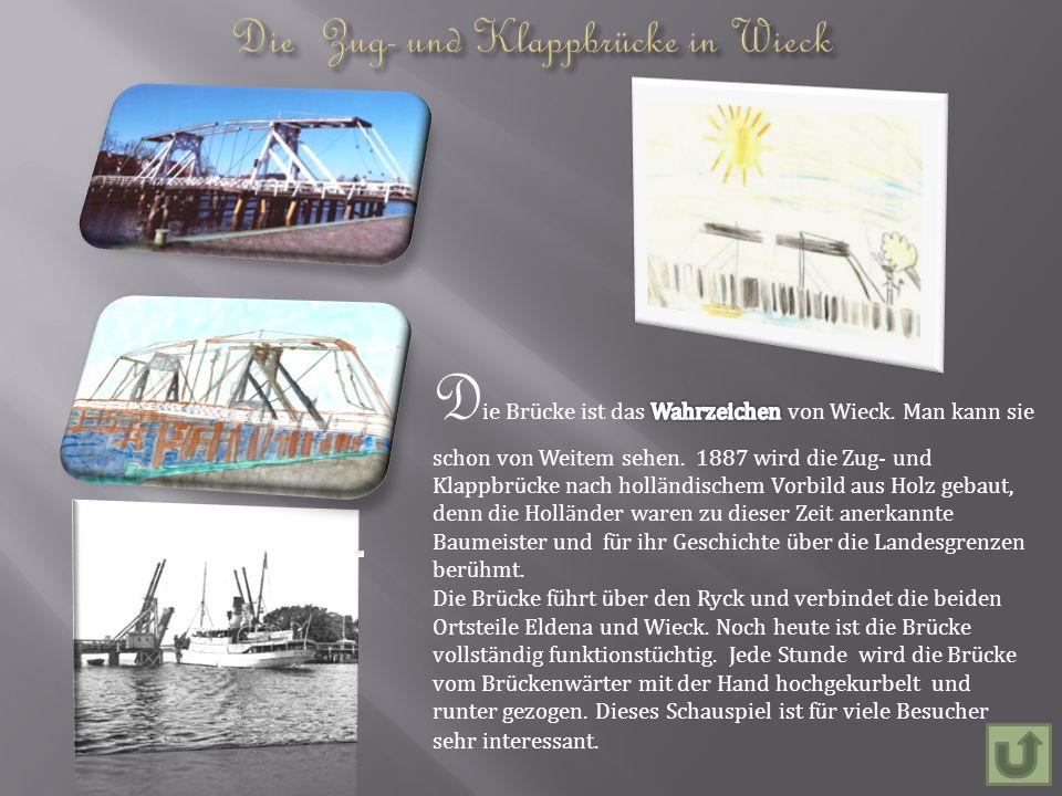 Die Zug- und Klappbrücke in Wieck