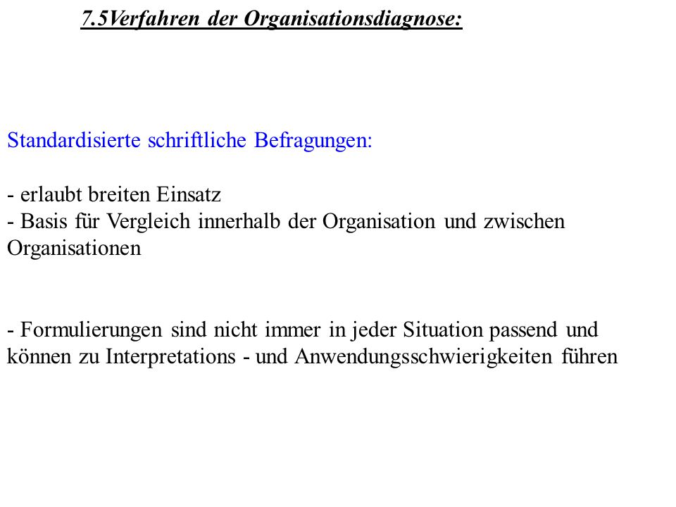 7.5Verfahren der Organisationsdiagnose: