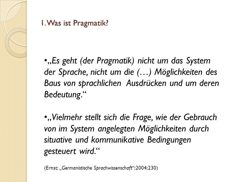 1. Was ist Pragmatik