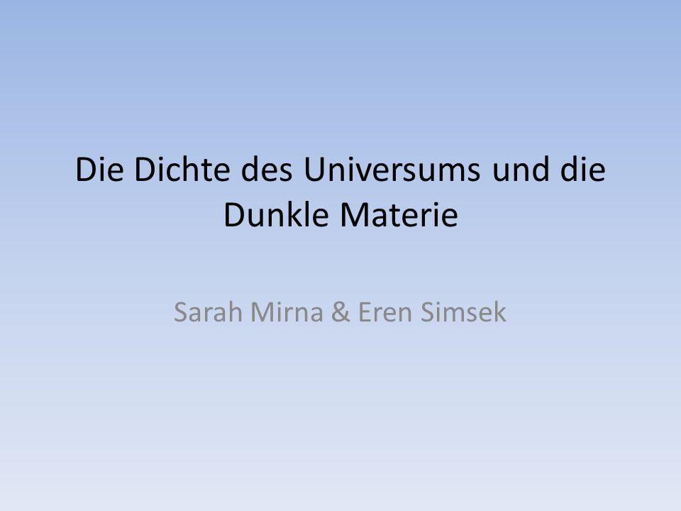Die Dichte des Universums und die Dunkle Materie