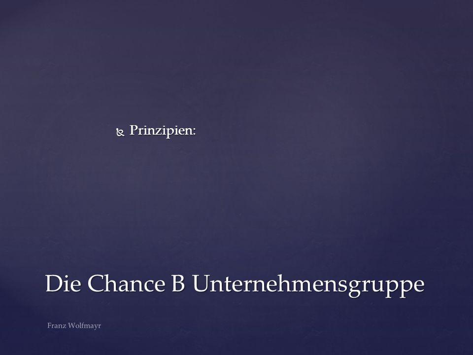 Die Chance B Unternehmensgruppe
