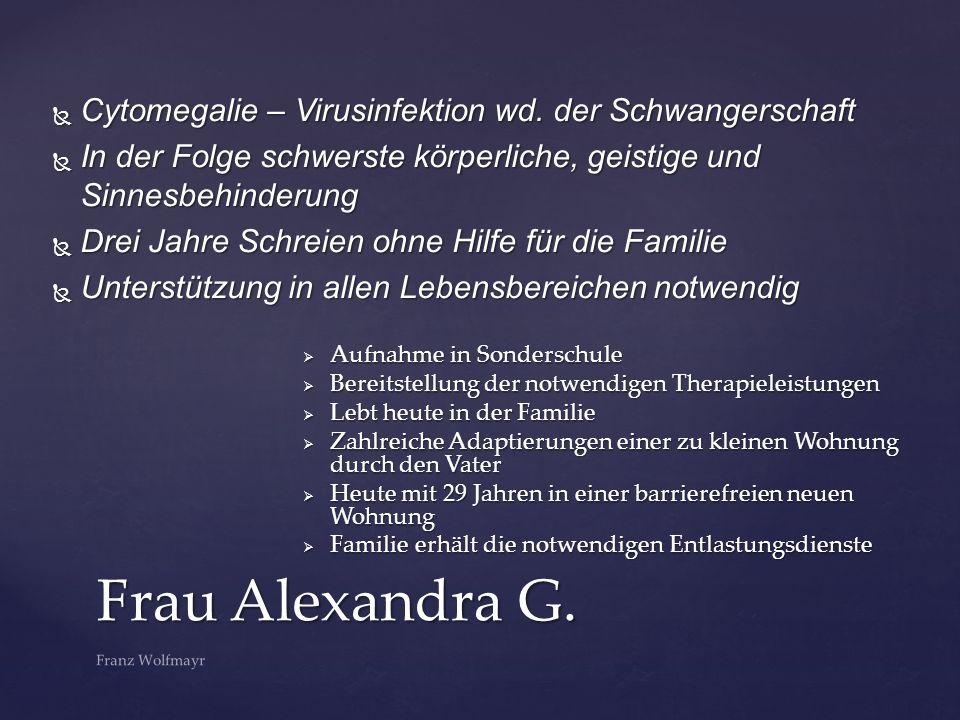 Frau Alexandra G. Cytomegalie – Virusinfektion wd. der Schwangerschaft