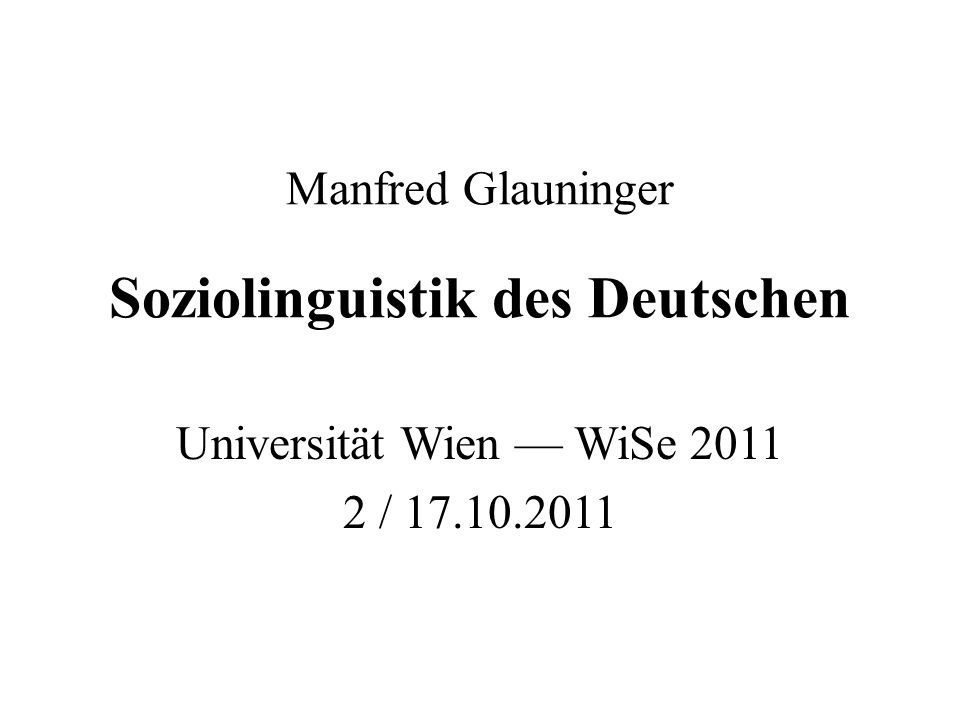 Manfred Glauninger Soziolinguistik des Deutschen