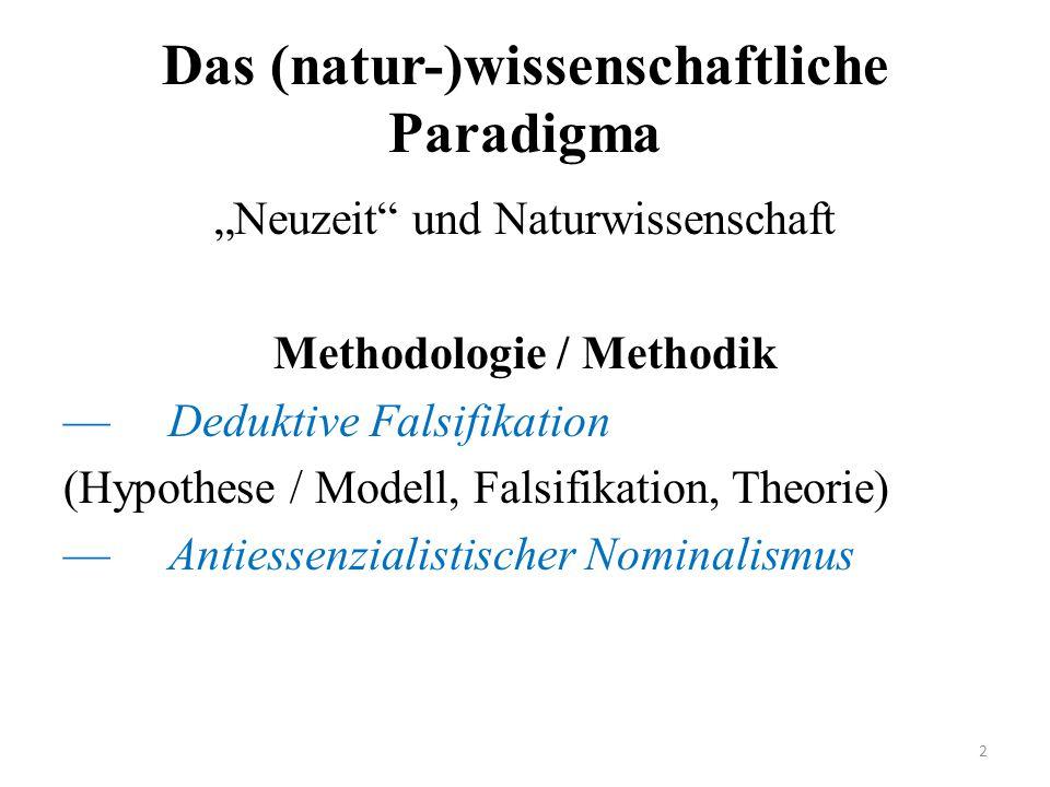 Das (natur-)wissenschaftliche Paradigma