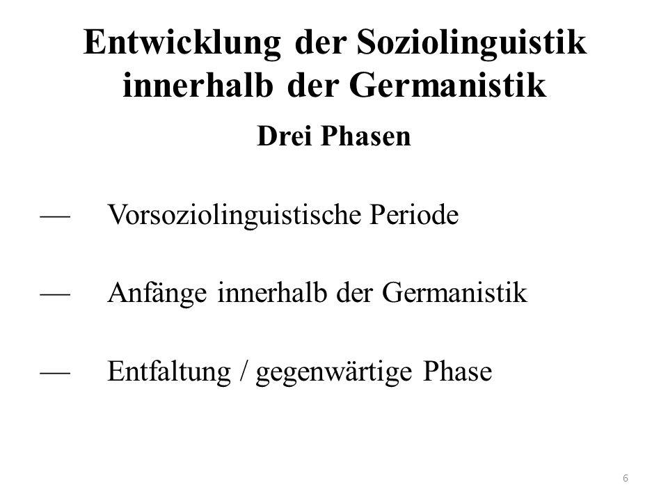 Entwicklung der Soziolinguistik innerhalb der Germanistik