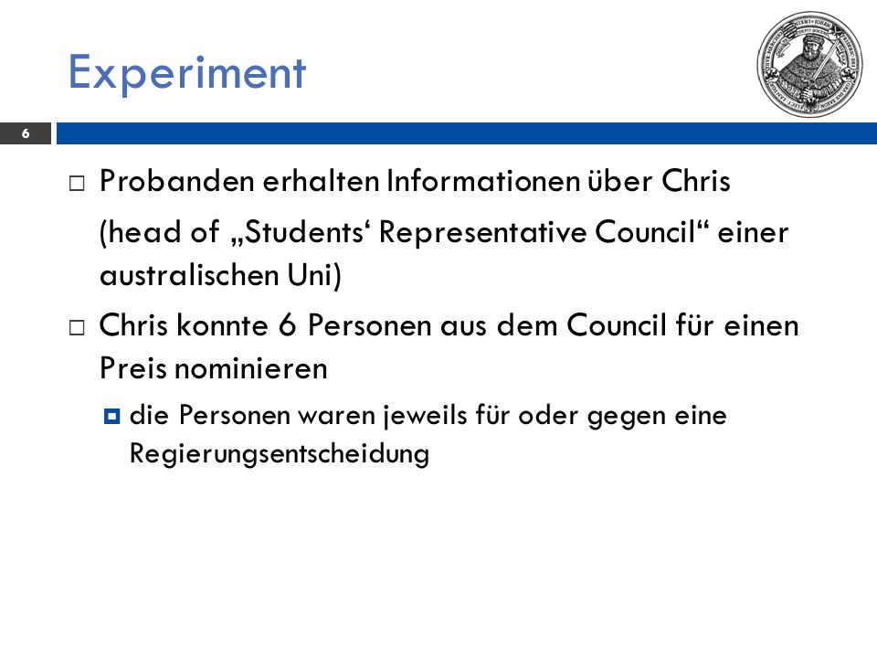 Experiment Probanden erhalten Informationen über Chris